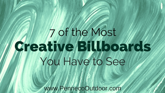 7 CREATIVE BILLBOARD EXAMPLES YOU JUST HAVE TO SEE
