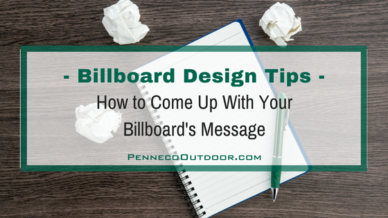 how to come up with your billboard message