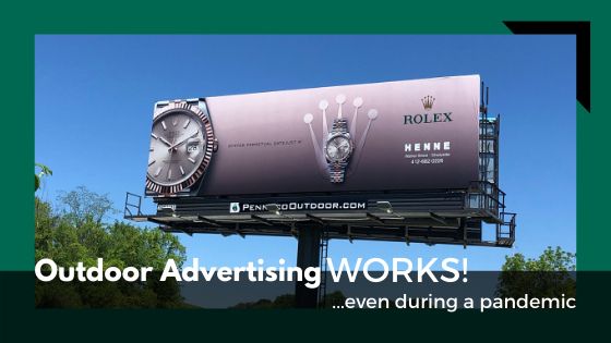 Outdoor Advertising WORKS – Even During a Pandemic