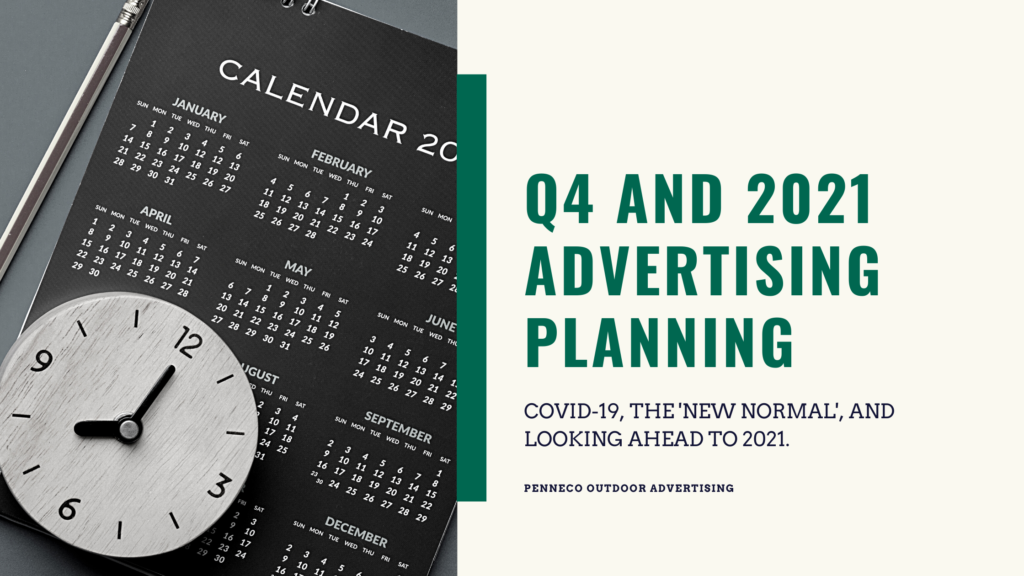Q4 and 2021 Advertising Planning
